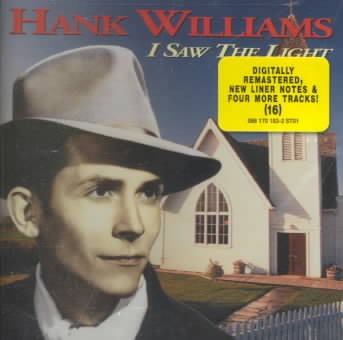 I SAW THE LIGHT BY WILLIAMS,HANK (CD)