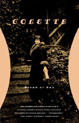 Break of Day By Colette/ McLeod, Enid (TRN)/ Thurman, Judith (INT)/ McLeod, Enid